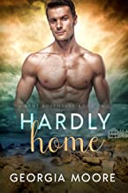 Hardly Home: A Bent Adventure Novel (English Edition)
