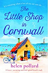 The Little Shop in Cornwall: A heartwarming and feel good beach read Kindle Edition