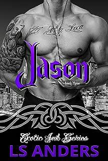 Jason: Exotic Ink Series (Book Three): Second Chance Romance