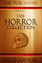 The Horror Collection: Gold Edition (THC Book 1)
