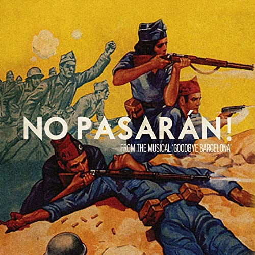 Amazon.com: No Pasarán! (From the Musical
