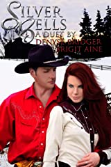 Silver Bells: A Holiday Duet Kindle Edition