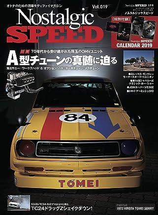 Nostalgic SPEED (ノスタルジックスピード) vol.19 [雑誌]