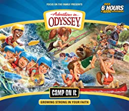 Camp on It: Growing Strong in Your Faith (Adventures in Odyssey)