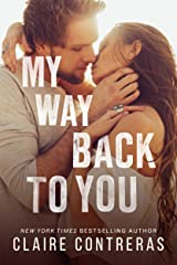 My Way Back to You (Second Chances Duet: An Enemies-to-Lovers Romance Book 2) Kindle Edition