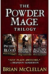 The Powder Mage Trilogy: Promise of Blood, The Crimson Campaign, The Autumn Republic Kindle Edition