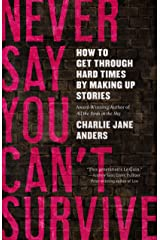 Never Say You Can't Survive Kindle Edition