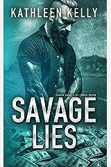 Savage Lies: Motorcycle Club Romance (Savage Angels MC Book 7) Kindle Edition