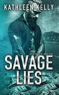 Savage Lies: Motorcycle Club Romance (Savage Angels MC Book 7)