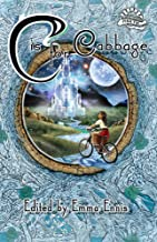C is for Cabbage: In Aid of Aoibheann's Pink Tie (English Edition)