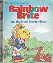 Rainbow Brite and the Brook Meadow deer (A Golden book)