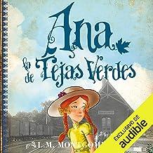 Ana, la de Tejas Verdes [Anne of Green Gables]: Ana, la de Tejas Verdes, Libro 1