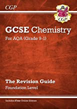New Grade 9-1 GCSE Chemistry: AQA Revision Guide with Online Edition - Foundation (CGP GCSE Chemistry 9-1 Revision)