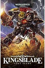 Kingsblade (Warhammer 40,000) Kindle Edition