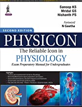PHYSICON-The Reliable Icon in Physiology: (Exam Preparatory Manual for Undergraduates)
