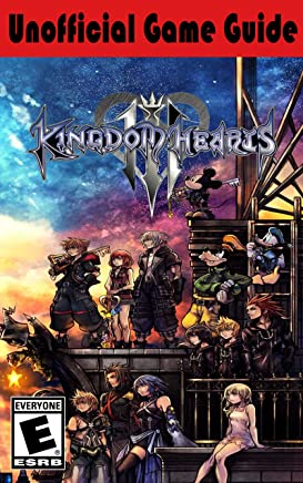 Kingdom Hearts III: Unofficial Game Guide (English Edition)