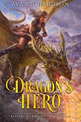 Dragon's Hero (Reaping of Ragond Book 3) Kindle Edition