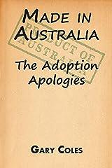 Made in Australia: The Adoption Apologies Kindle Edition