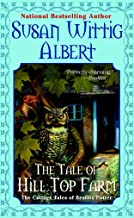 The Tale of Hill Top Farm (The Cottage Tales of Beatrix P)
