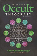 Occult Theocrasy Vovume II by Lady Queenborough and Thomas Horn (2018 Paperback Edition)