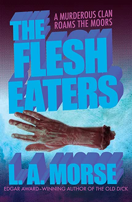 The Flesh Eaters (English Edition)
