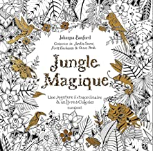 Jungle magique - un aventure extraordinaire et un livre a colorier [ Magical Jungle: An Inky Expedition and Coloring Book for Adults ] (French Edition)