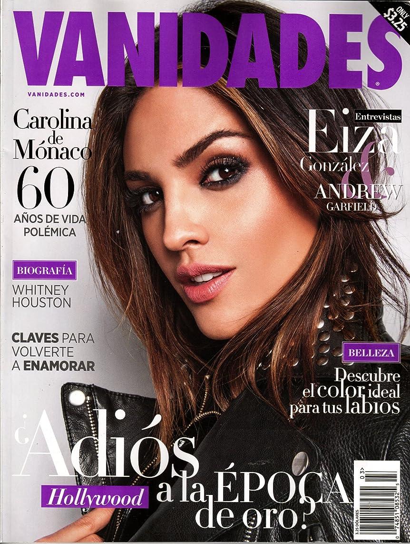 Vanidades Magazine Marzo 2017 | Carolina de Monaco, Eiza Gonzalez, Andrew Garfield