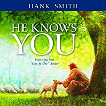 Best hank smith he knows you Reviews