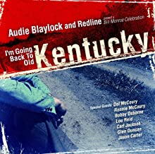 I'm Going Back to Old Kentucky A Bill Monroe Celebration