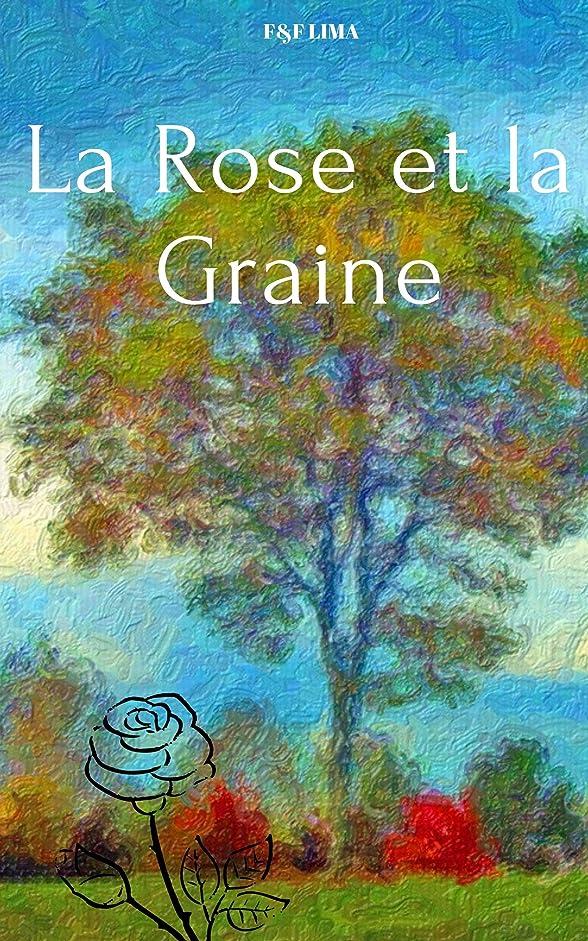祭司不和ご意見LA ROSE ET LA GRAINE (French Edition)