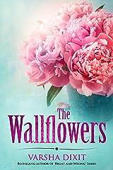 The Wallflowers (Wallflower Series) Kindle Edition