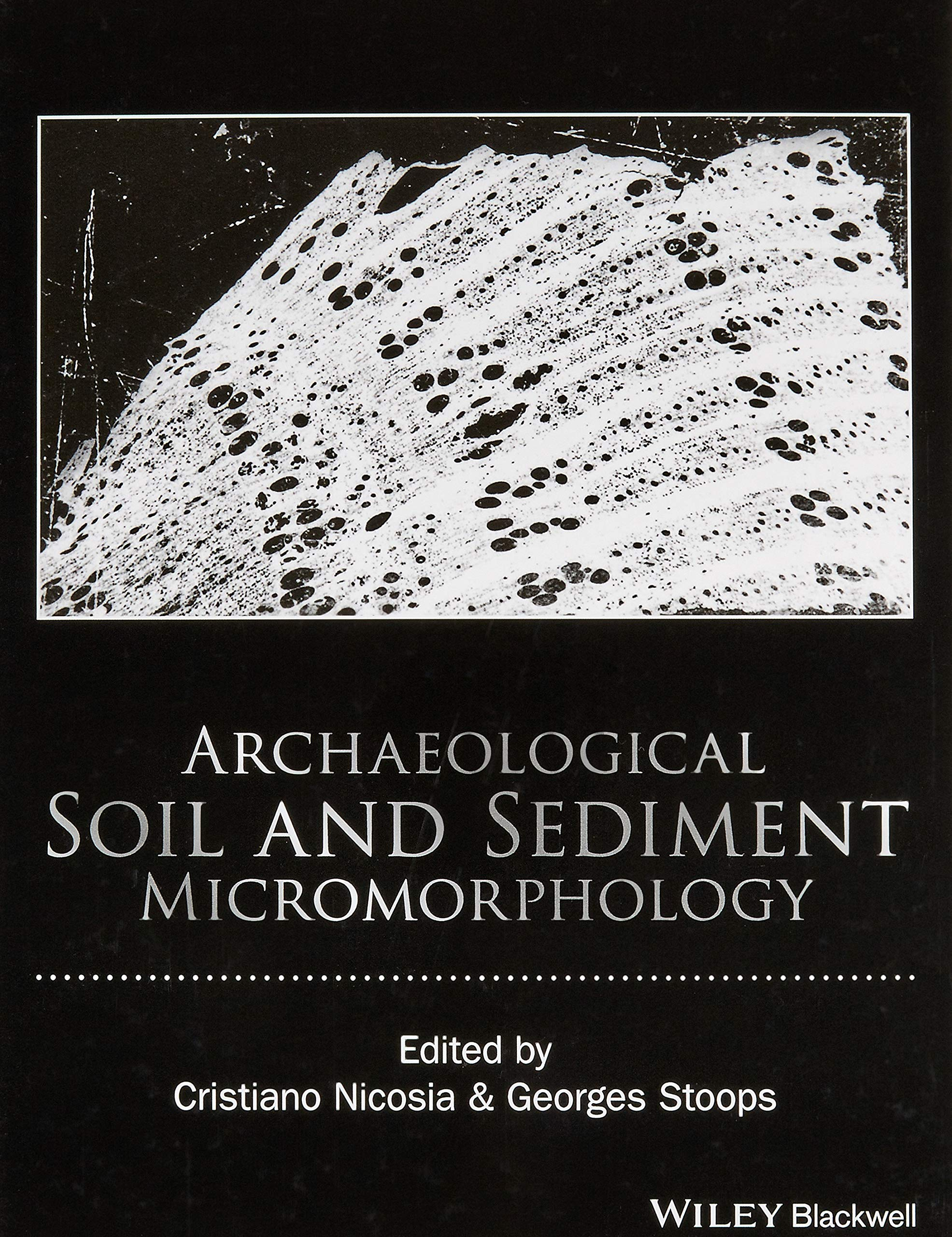 Download Archaeological Soil And Sediment Micromorphology 