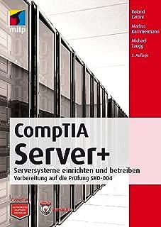 CompTIA Server+ - Vorbereitung auf die Prüfung SKO-004 (mitp Professional) (German Edition)