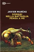 Domani nella battaglia pensa a me (Einaudi tascabili Vol. 692) (Italian Edition)