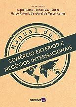 Manual de comércio exterior e negócios internacionais