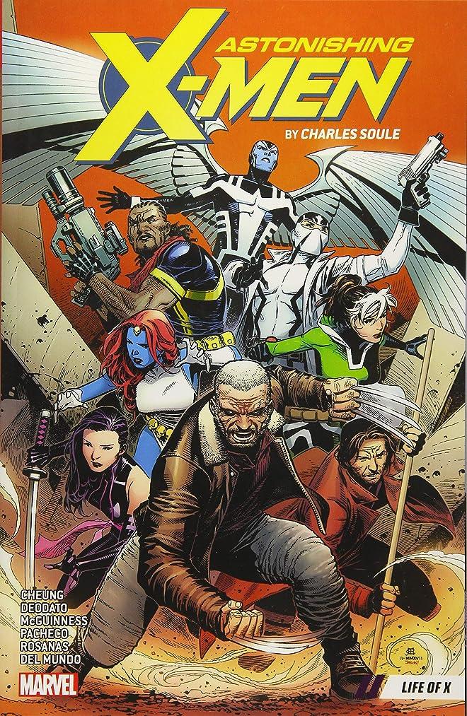 教えて悪行崇拝するAstonishing X-Men by Charles Soule Vol. 1: Life of X