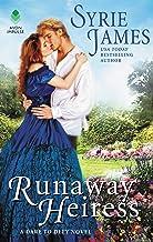 Runaway Heiress: A Dare to Defy Novel