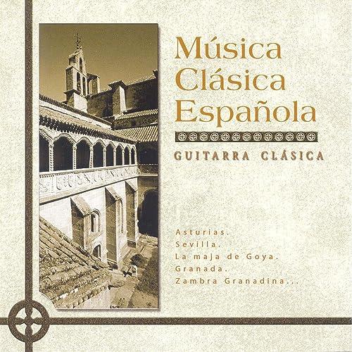 Música Clásica Española: Guitarra Clásica de Various artists en Amazon Music - Amazon.es