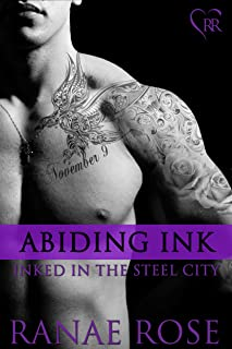 Abiding Ink (Inked in the Steel City Book 4)