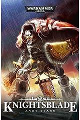Knightsblade (Warhammer 40,000) Kindle Edition