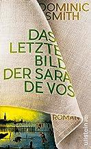 Das letzte Bild der Sara de Vos: Roman (German Edition)