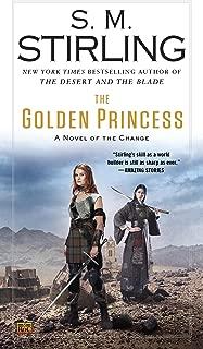 The Golden Princess (Emberverse Book 11)