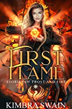 First Flame (Stories of Frost and Fire Book 1) (English Edition)