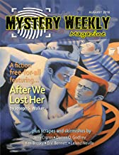 Mystery Weekly Magazine: August 2018 (Mystery Weekly Magazine Issues Book 36)