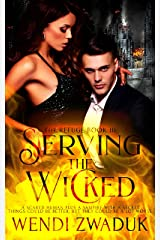 Serving the Wicked (The Refuge Book 3) (English Edition) eBook Kindle