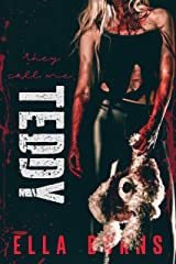 They Call Me Teddy: (Enemies to Lovers Horror Romance) Kindle Edition