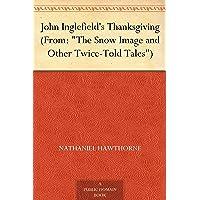 John Inglefield's Thanksgiving (From: