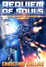 Into the Fire Part I: Requiem of Souls (Universe in Flames Book 9)