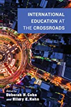 International Education at the Crossroads (Well House Books)