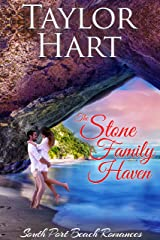 The Stone Family Haven: Women's Fiction with a lot of Romance (South Port Beach Romances Book 4) Kindle Edition